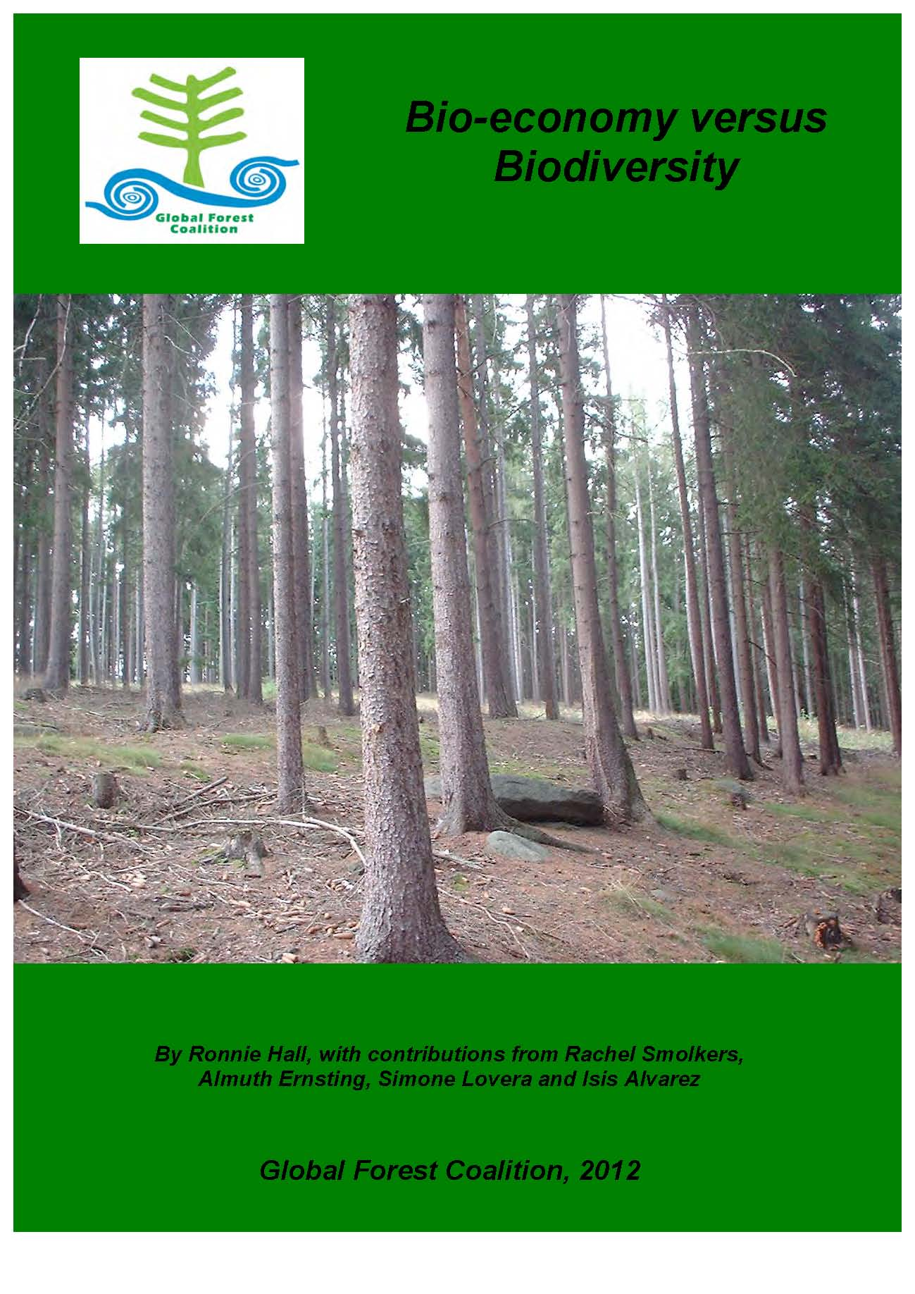 Global forest coalition media release the bioeconomy is bad for announced his new national bioeconomy blueprint today the global forest coalition 1 unveiled its report bio economy versus biodiversity 2 malvernweather Choice Image