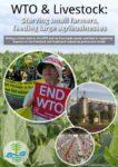 La OMC y la Ganadería: Alimentando a la agroindustria, matando de hambre a los pequeños campesinos