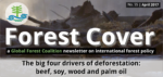 Forest Cover 55 – The big four drivers of deforestation: beef, soy, wood and palm oil
