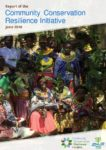 Community Conservation Resilience Initiative (CCRI) Global Report and Case Studies