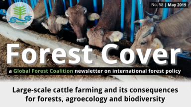 Couvert Forestier 58: L'élevage de bétail à grande échelle et ses conséquences pour les forêts, l'agroécologie et la biodiversité