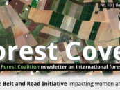 Forest Cover 60: How is the Belt and Road Initiative (BRI) impacting women and forests?