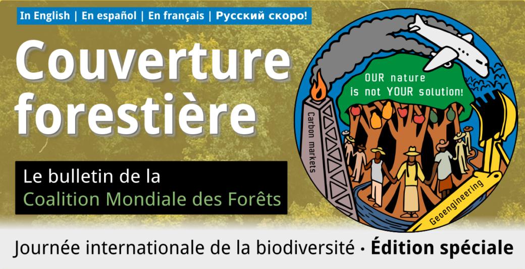 Couverture forestière 61: #OurNatureIsNotYourSolution, Journée internationale de la biodiversité