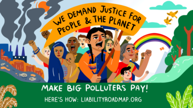 "Global coalition releases liability ""roadmap"" for governments to Make Big Polluters Pay"