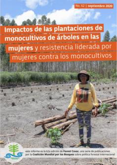 Cover of Impactos de las plantaciones de monocultivos de árboles en las mujeres y resistencia liderada por mujeres contra los monocultivos