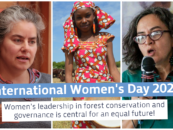 Women's leadership in forest conservation and governance is central for an equal future: Voices from GFC