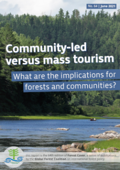Cover of Community-led versus mass tourism: What are the implications for forests and communities?